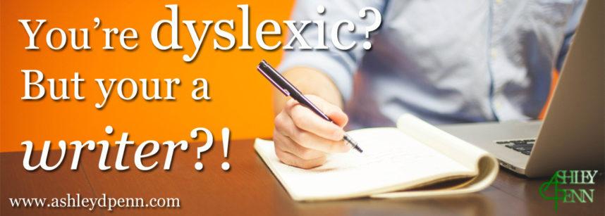 Dyslexic Writer Ashley D Penn MARK